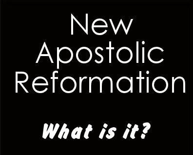 new-apostolic-reformation-what-is-it