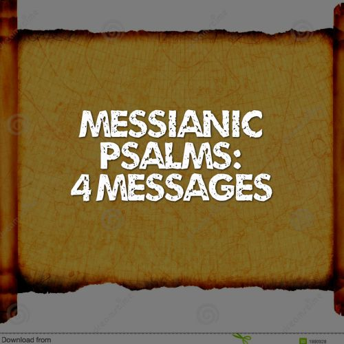messianic-psalm-4-messages
