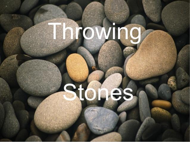 throwing-stones-1-638